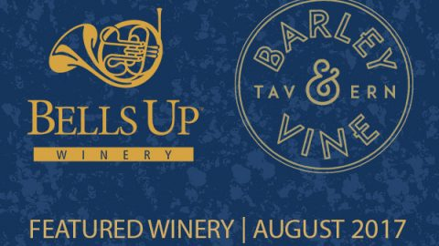 Barley & Vine Tavern Featuring Bells Up Winery Throughout August