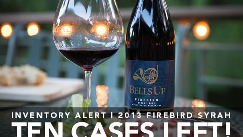 Just 10 Cases of 2013 Firebird Syrah Remain… Get It While You Can!