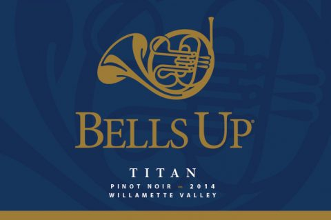 "Bells Up's 2014 Titan included in list showcasing ""Brilliance of Oregon Pinot Noir"""
